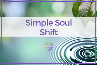 07 – Simple Soul Shift