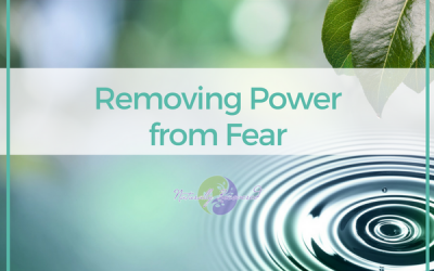 34 – Removing Power from Fear
