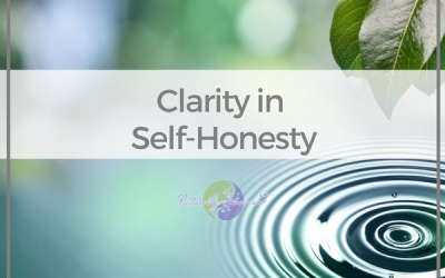 36 – Clarity in Self-Honesty
