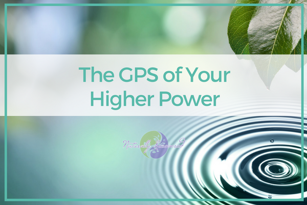 40 – The GPS of Your Higher Power