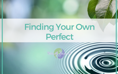 16 – Finding Your Own Perfect