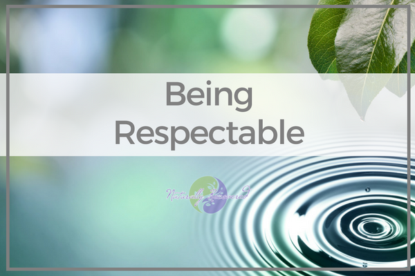 54 – Being Respectable