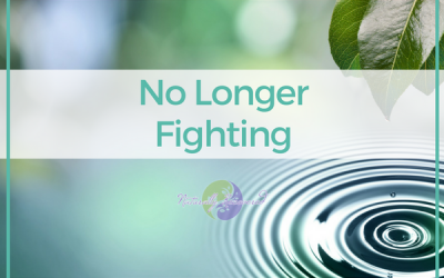 58 – No Longer Fighting
