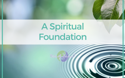 70 – A Spiritual Foundation