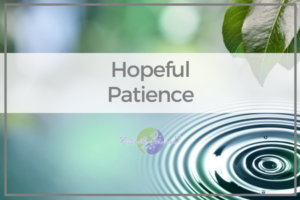 78 – Hopeful Patience