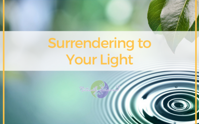 83 – Surrendering To Your Light