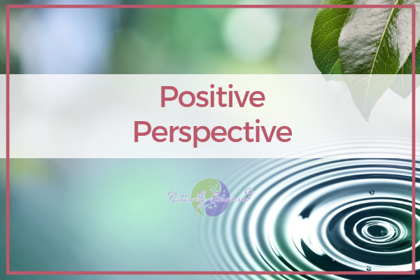 87 – Positive Perspective